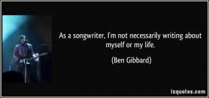 More Ben Gibbard Quotes