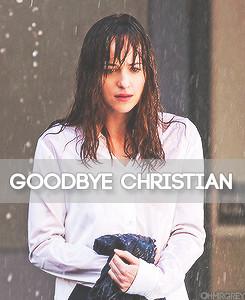 ... Dakota Johnson Ana Steele ohmrgrey anaxchristian goodbye christian ana