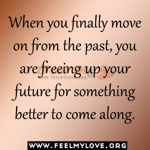 Quotes About Moving On From The Past Pictures