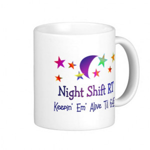 Night Shift Funny Respiratory Therapy Gifts Coffee Mug From Zazzle