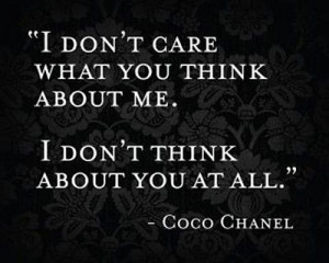 ... quote about what others think quotes by coco chanel Savvy Quote