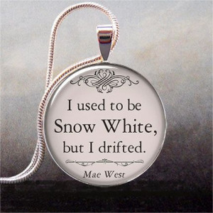 Mae West - Snow White quote