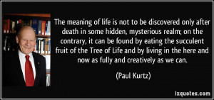 More Paul Kurtz Quotes