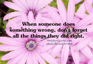 Relationship quote when someone does something wrong dont forget all ...