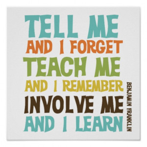 Involve Me Inspirational Quote Posters