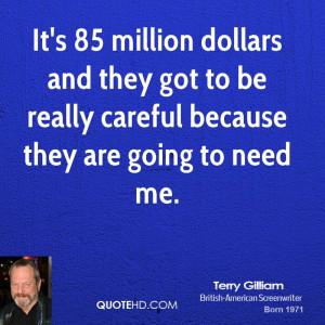 Terry Gilliam Quotes...