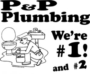 ... Funny TV Movie Quote T-Shirts > Funny T-Shirts > P P Plumbing Shirt