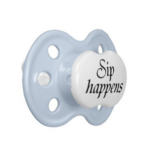 Funny quotes baby boy pacifiers humor gifts