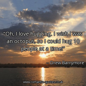 oh-i-love-hugging-i-wish-i-was-an-octopus-so-i-could-hug-10-people-at ...