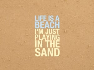 beach, funny, life, quote, quotes, typography, visual text, words