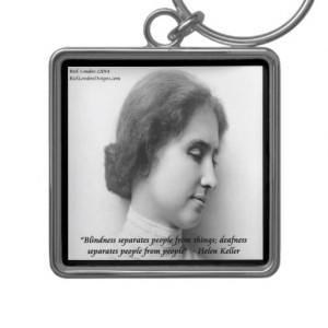 Helen Keller & Famous Deaf/Blind Quote Key Chains