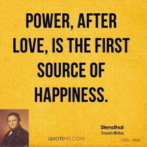 Stendhal Power Quotes
