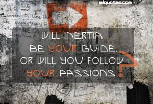 quotes about following your passion