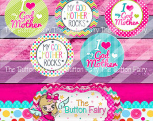 Love My Godmother, Cute Sayings Flatback / Pinback Buttons (Set of 5 ...