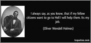 always say, as you know, that if my fellow citizens want to go to ...