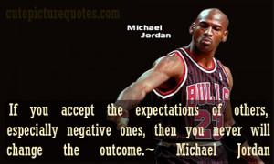 ... Quotes / Change Quotes / Expectation Quotes / Michael Jordan Quotes