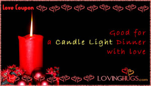 ... for a candle light dinner with love love coupons candle light dinner