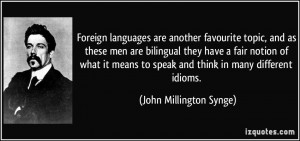 Foreign languages are another favourite topic, and as these men are ...