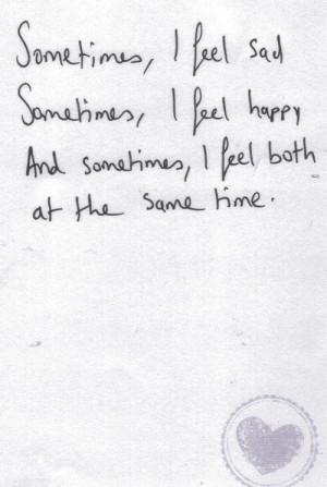 Sometimes, I Feel Sad, Sometimes, I Feel Happy, And Sometimes, I Feel ...