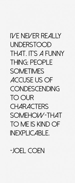 Joel Coen Quotes & Sayings