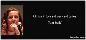 All Fair Love And War...