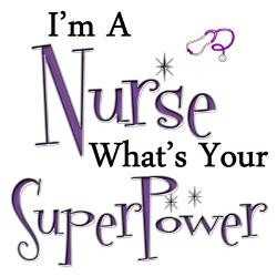 ... Nurses' Week and for a good laugh, especially if you are a nurse