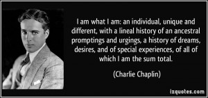 quote-i-am-what-i-am-an-individual-unique-and-different-with-a-lineal ...