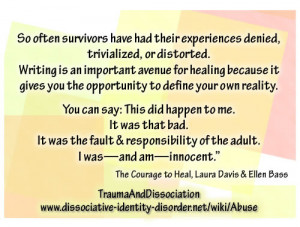So often survivors have had their experiences denied, trivialized, or ...