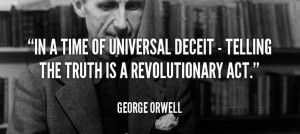 10 George Orwell Quotes That Predicted Life In 2015 America