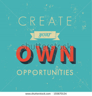 Inspirational quotes in retro style, opportunity concept, vector ...