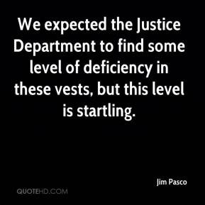 We expected the Justice Department to find some level of deficiency in ...