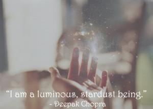 am a luminous stardust being
