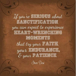 ... & your Patience - Sheri Dew (from Facebook - Creative LDS Quotes
