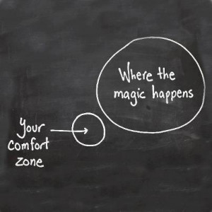 Moving beyond your comfort zone