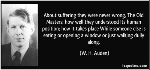 About suffering they were never wrong, The Old Masters: how well they ...