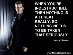 Joseph Morgan Quotes