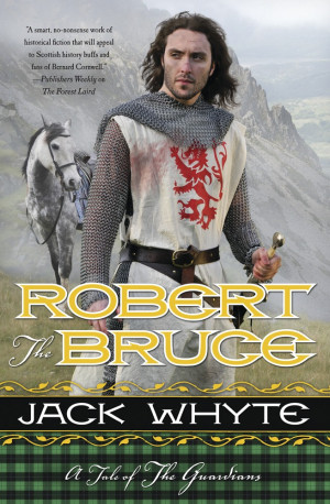 Jack Whyte Robert the Bruce