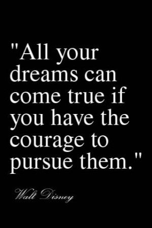 All Your Dreams Can Come True Walt Disney Quote
