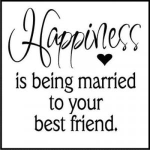 my husband is definitely my best friend!