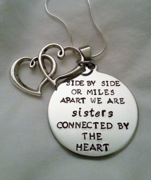 Cute Sisters Quote Side by Side or Miles Apart by TempleStamping, $24 ...
