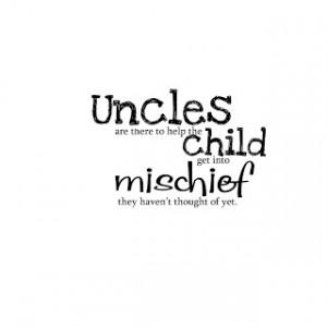 Uncles Mischief