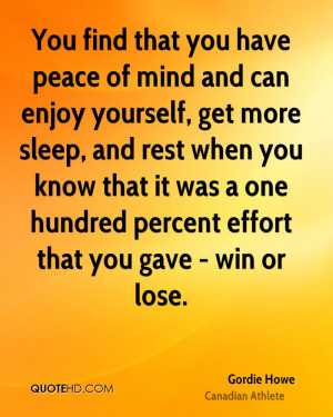 You find that you have peace of mind and can enjoy yourself, get more ...