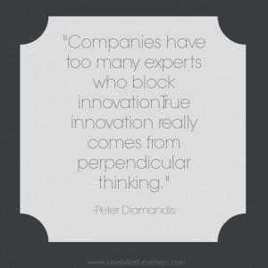 Quote Author: Peter Diamandis | LeadsAndLeverage.com: