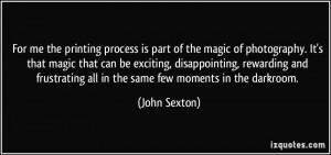 More John Sexton Quotes