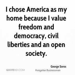 george-soros-george-soros-i-chose-america-as-my-home-because-i-value ...