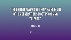 The British playwright Nina Raine is one of her generation's most ...