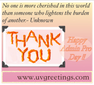 Administrative Professionals Day 2012 Quote http://www.uvassociates.in ...
