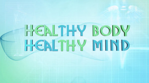 healthy body healthy mind you can be one of