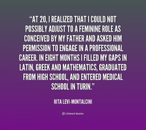 quote-Rita-Levi-Montalcini-at-20-i-realized-that-i-could-217510.png