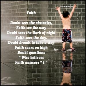faith doubt sees the obstacles faith see the way doubt sees the dark ...